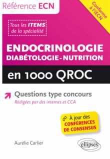 Endocrinologie - Diabétologie - Nutrition en 1000 QROC