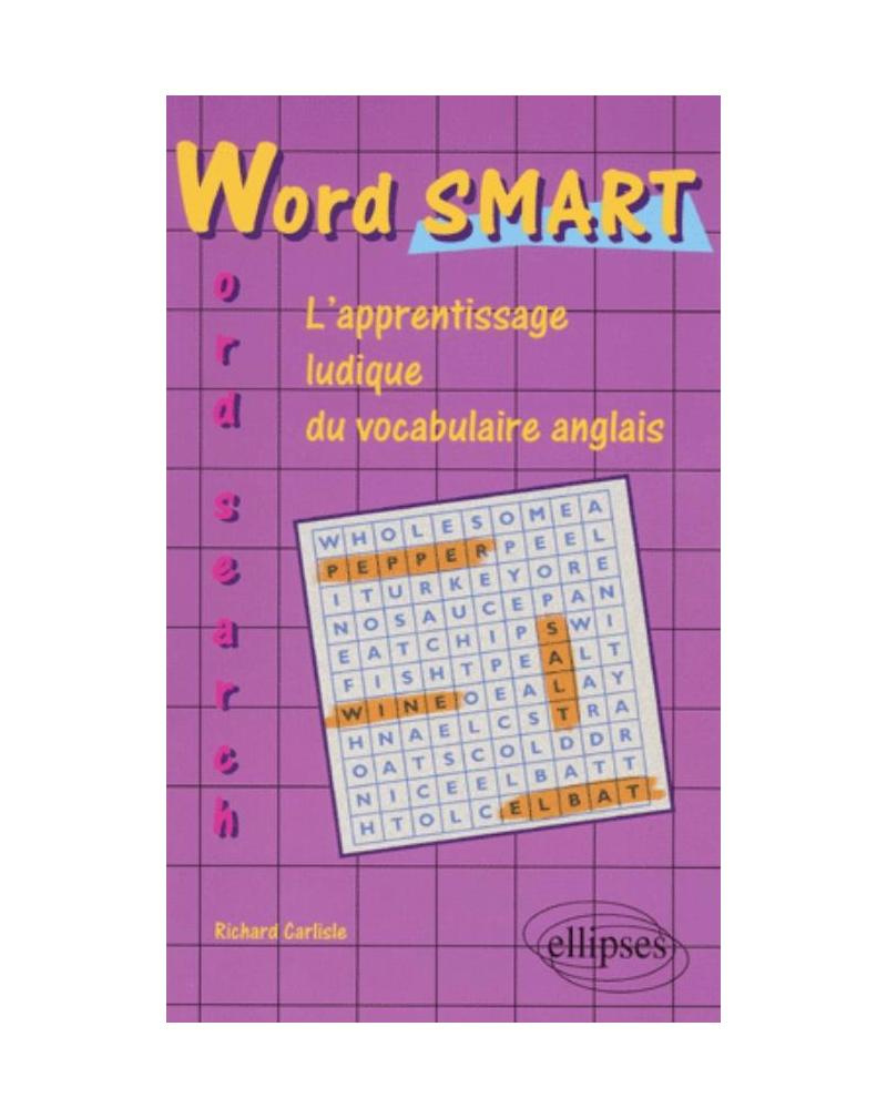 WordSMART Word search - Apprentissage ludique du vocabulaire d'anglais