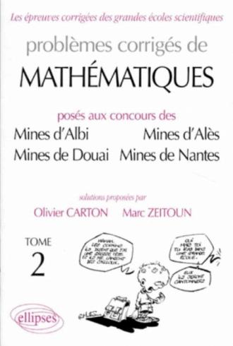 Mathématiques Mines d'Albi, Alès, Douai, Nantes 1989-1997 - Tome 2