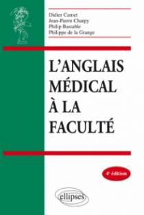 L'anglais médical à la faculté - 4e édition