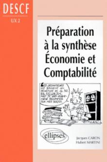 Préparation à la synthèse Économie et Comptabilité -  DESCF (UV n° 2)