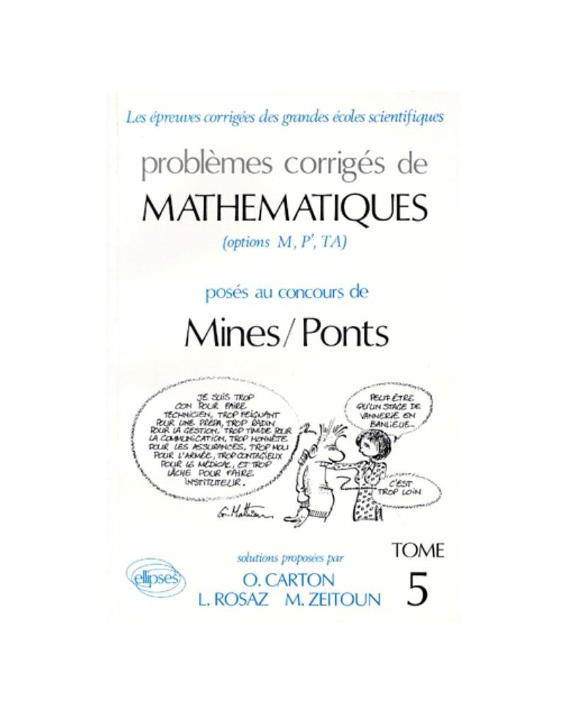 Mathématiques Mines/Ponts 1990-1991 - Tome 5