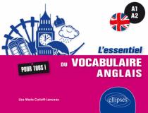 L'essentiel du vocabulaire anglais pour tous, A1-A2