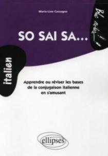 So sai sa • Apprendre ou réviser les bases de la conjugaison italienne en s'amusant