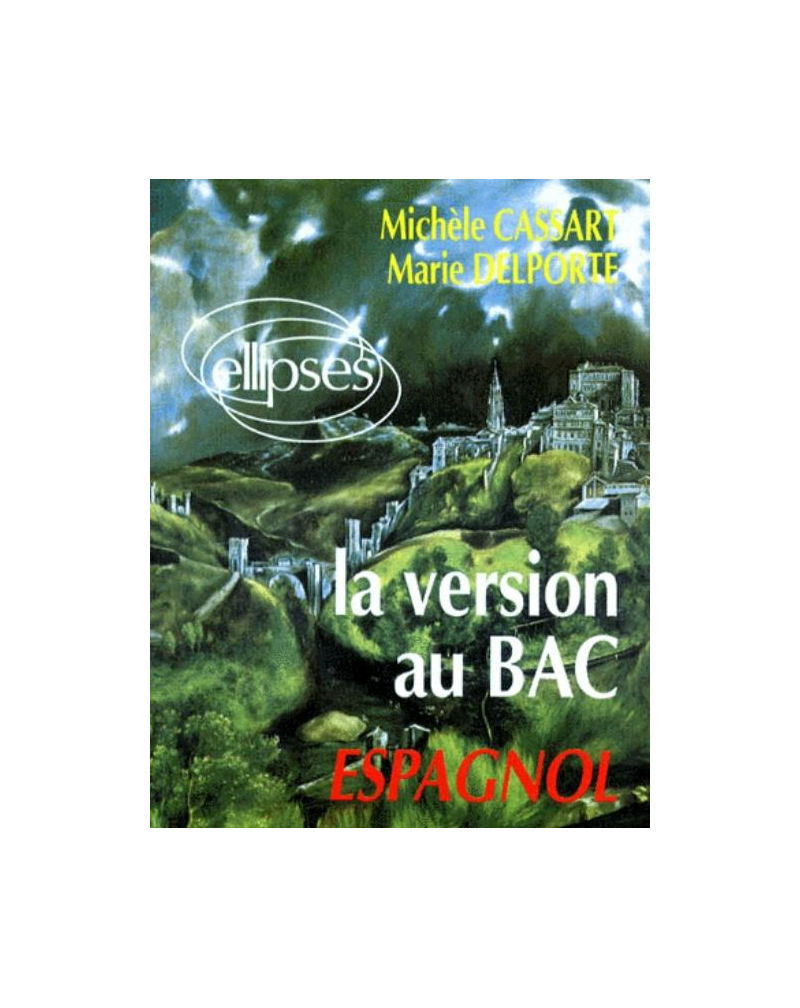 La version au Bac - Espagnol