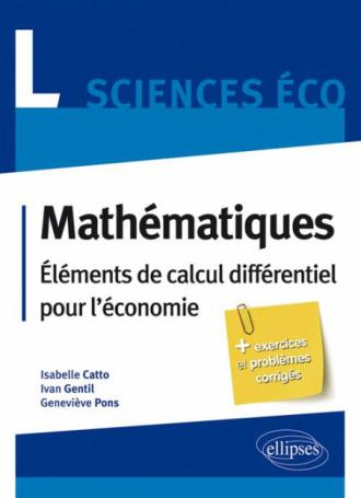 Mathématiques L Sciences Eco -Éléments de calcul différentiel pour l'économie