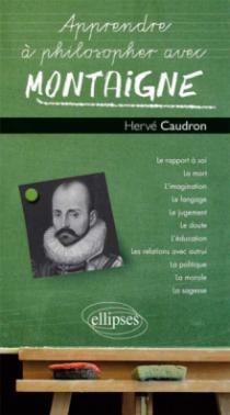 Apprendre à philosopher avec Montaigne