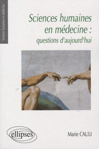 Sciences humaines en médecine : questions d'aujourd'hui