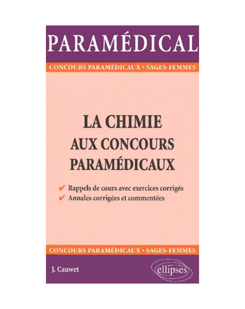chimie aux concours paramédicaux (La)