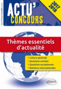 Thèmes essentiels d'actualité - concours 2017-2018