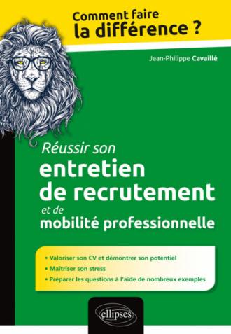 Réussir son entretien de recrutement et de mobilité professionnelle