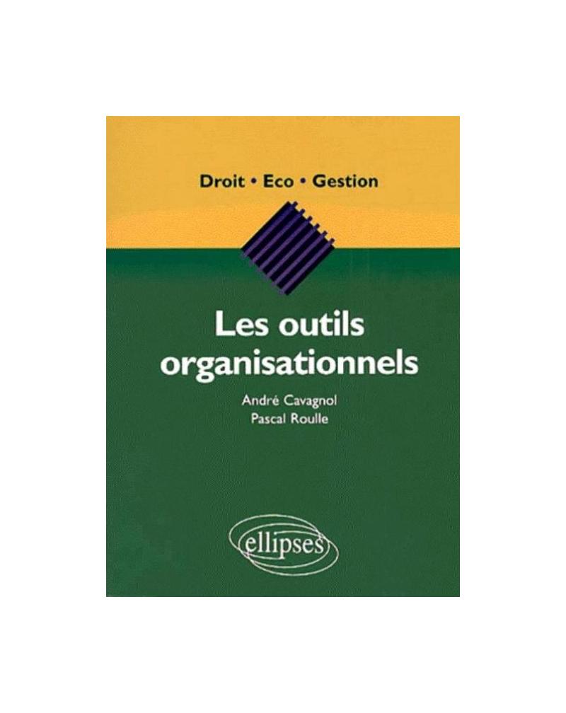 Les outils organisationnels