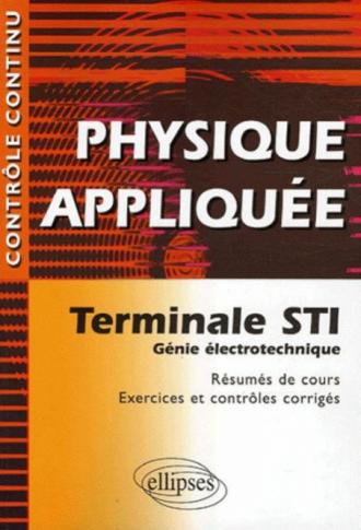 Physique appliquée - Terminale STI - Génie électrotechnique