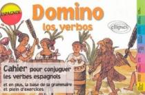 Domino los verbos, Cahier pour conjuguer les verbes espagnols - 3e édition