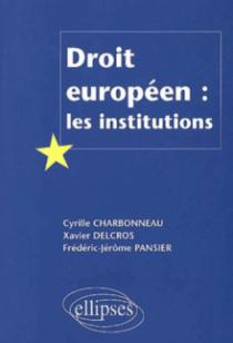 Droit européen : les institutions