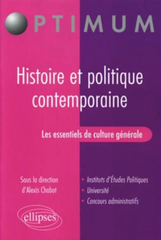 Les essentiels de culture générale - Histoire et politique contemporaine