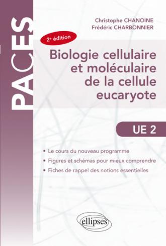 Biologie cellulaire et moléculaire de la cellule eucaryote-  2e édition