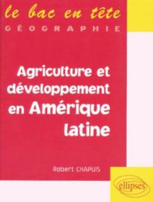 Agriculture et développement en Amérique latine