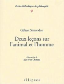 Deux leçons sur l'animal et l'homme - Préface de Jean-Yves Château