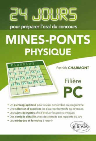 Physique 24 jours pour préparer l'oral du concours Mines-Ponts - Filière PC