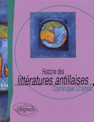 Histoire des littératures antillaises