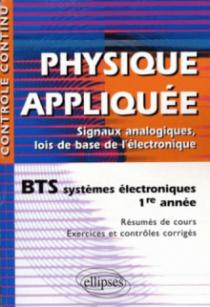 Physique appliquée - BTS systèmes électroniques - 1re année