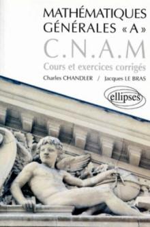 Mathématiques générales A CNAM - Cours et exercices corrigés