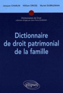 Dictionnaire de droit patrimonial de la famille