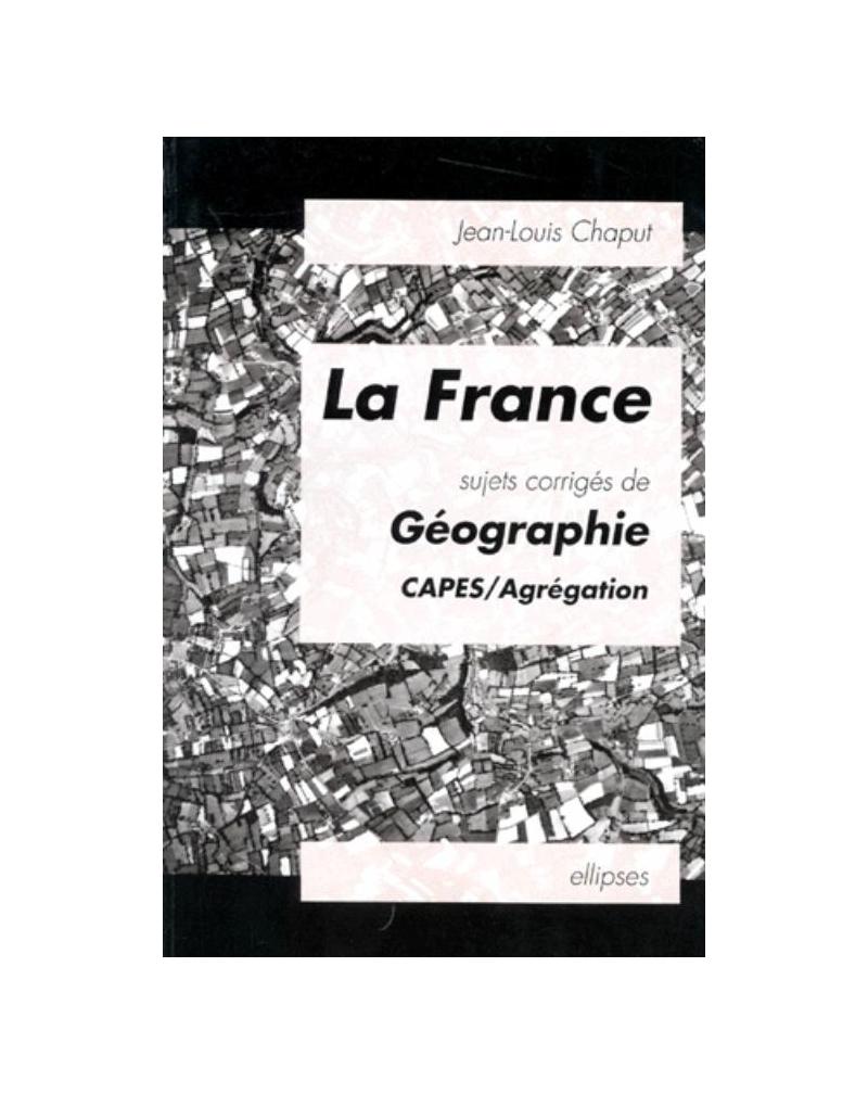 La France - Sujets corrigés de géographie