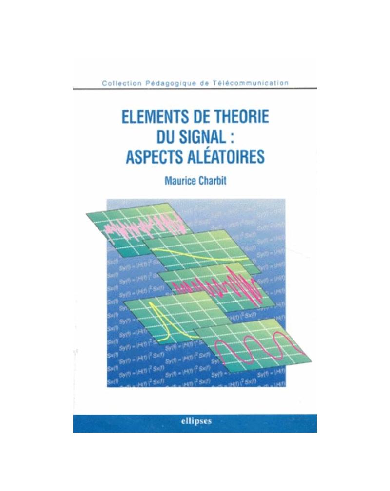 Éléments de théorie du signal : aspects aléatoires