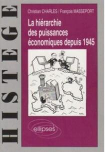 La hiérarchie des puissances économiques depuis 1945