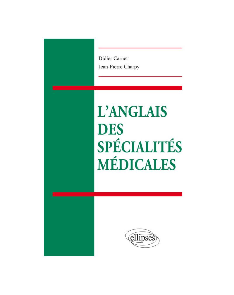 L'anglais des spécialités médicales