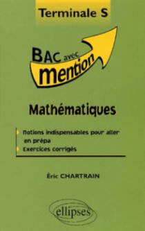 Mathématiques Terminale S - Cours et exercices corrigés