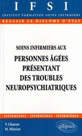 Soins infirmiers aux personnes âgées présentant des troubles neuropsychiatriques - n°2