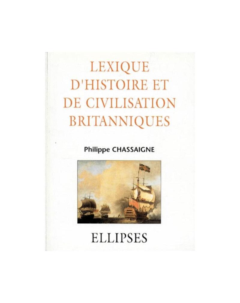 Lexique d'Histoire et de Civilisation britanniques