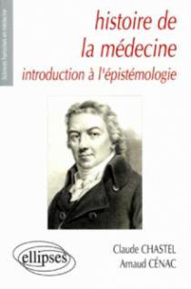 Histoire de la médecine - Introduction à l'épistémologie
