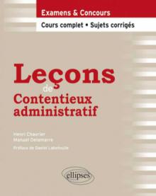 Leçons de Contentieux administratif. Cours complet et sujets corrigés