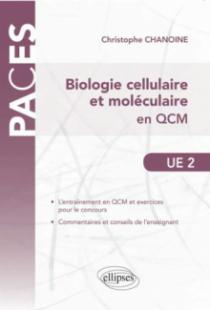 UE2 - Biologie cellulaire et moléculaire en QCM