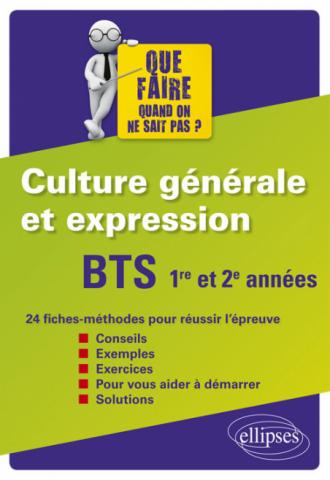 BTS Culture générale et expression 1re et 2e années