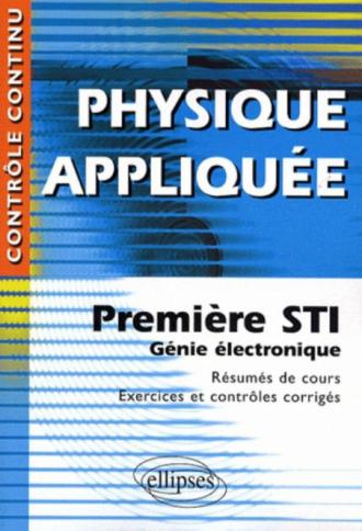 Physique appliquée - Première STI - Génie électronique