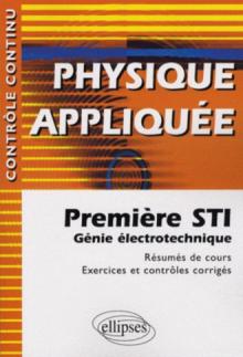 Physique appliquée - Première STI - Génie électrotechnique