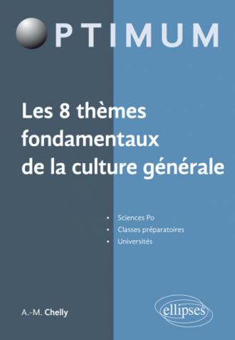 Les 8 thèmes fondamentaux de la culture générale