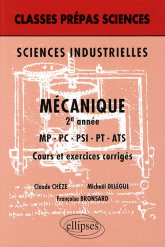 Mécanique 2e année MP, PC PSI, PT, ATS