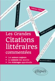 Les Grandes Citations littéraires commentées