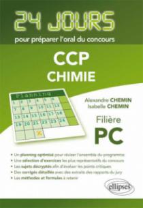 Chimie 24 jours pour préparer l'oral du concours CCP - Filière PC
