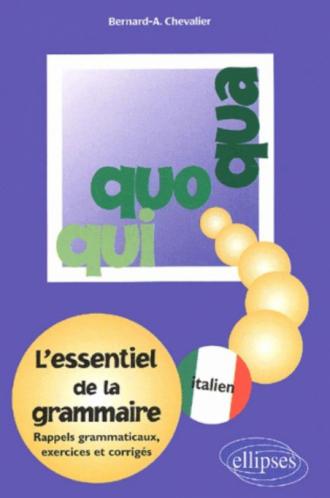 Qui, Quo, Qua - L'essentiel de la grammaire italienne