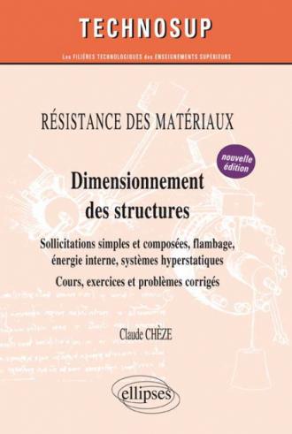 RÉSISTANCE DES MATÉRIAUX - Dimensionnement des structures - Niveau B - 2e édition