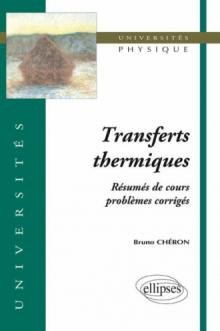 Transferts thermiques - Résumé de cours, problèmes corrigés