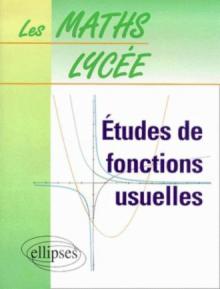 Etude de fonctions usuelles - n° 5