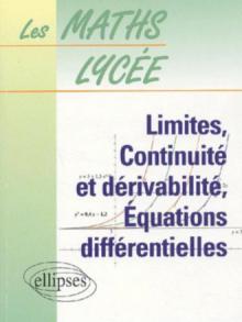 Limites, continuité et dérivabilité, équations différentielles - n°4